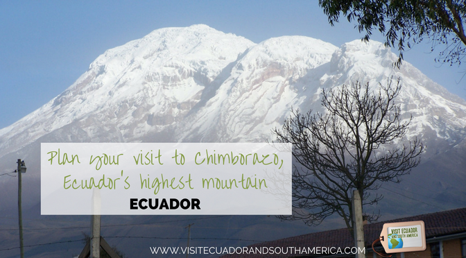 plan-your-visit-to-chimborazo-ecuadors-highest-mountain