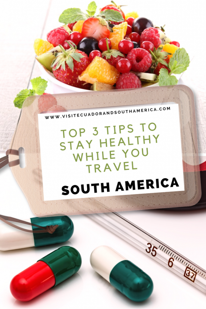 stay-healthy-travel-south-america