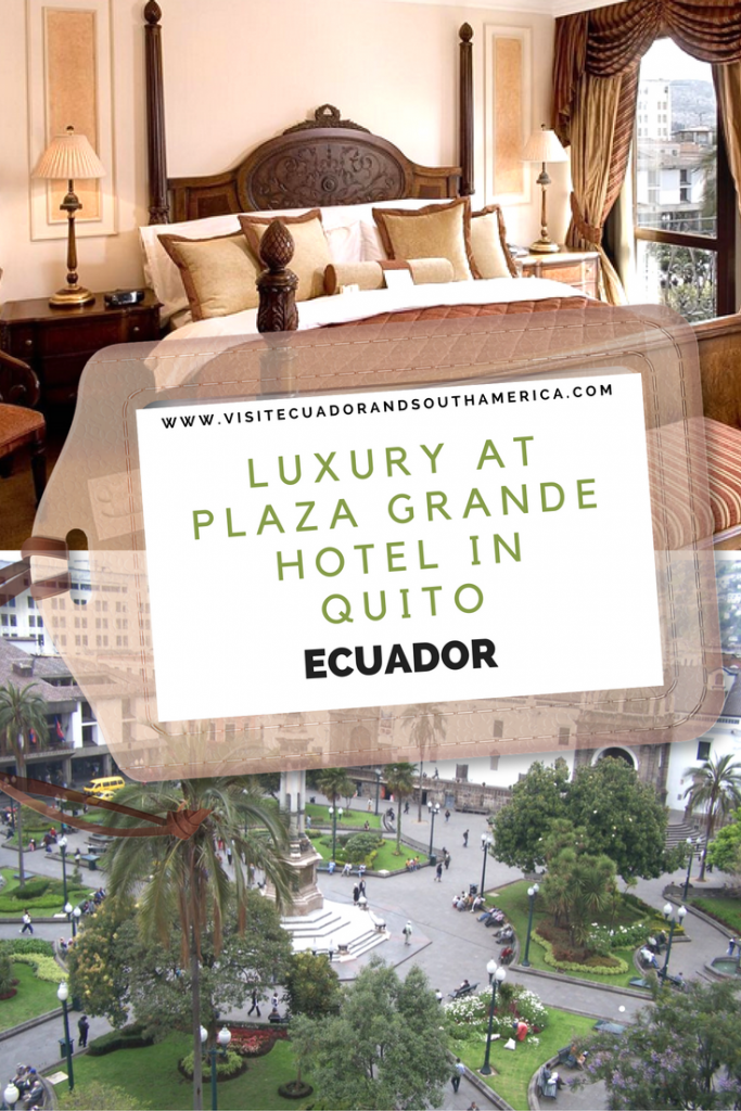 luxury-at-plaza-grande-hotel-in-quito-ecuador