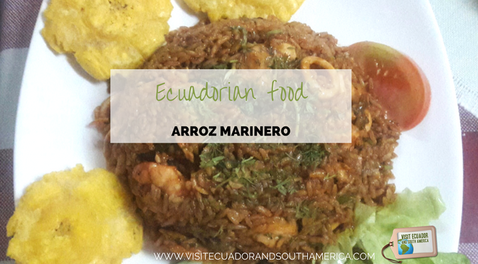 Ecuadorian food: arroz marinero