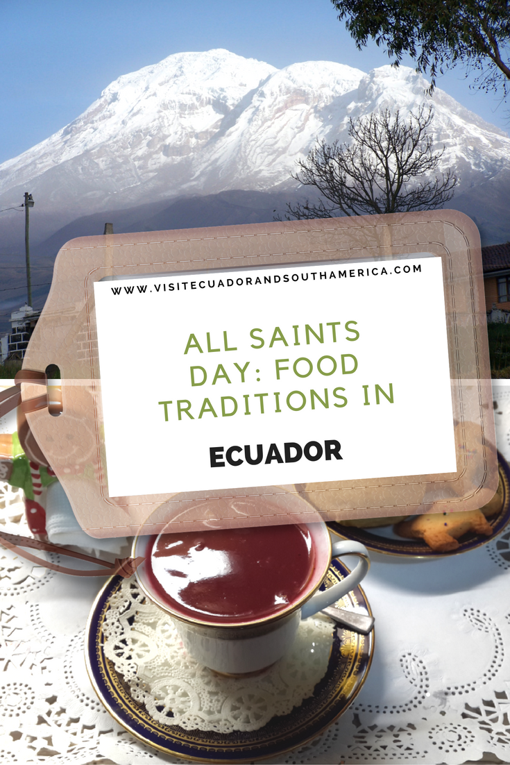 all-saints-day-food-traditions-in-ecuador