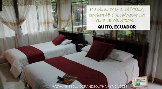 Hostal El Parque Tababela: Comfortable accommodation close to the airport in Quito
