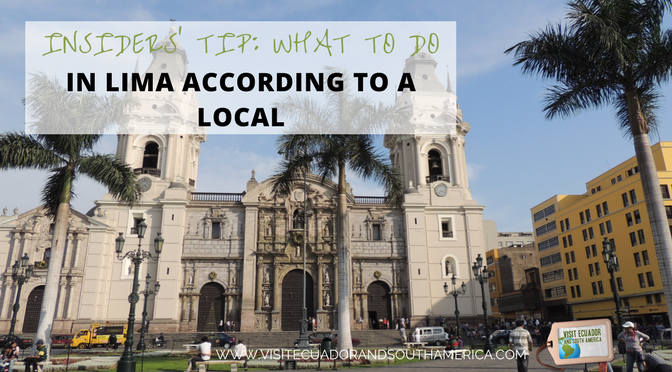 Insiders' tip: What to do in Lima according to a local