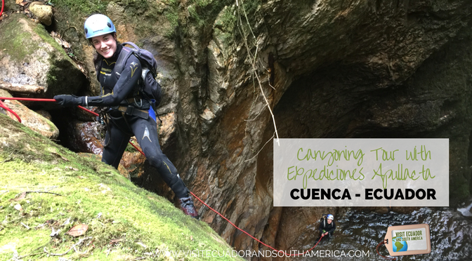 Canyoning Tour in Cuenca- Ecuador with Expediciones Apullacta