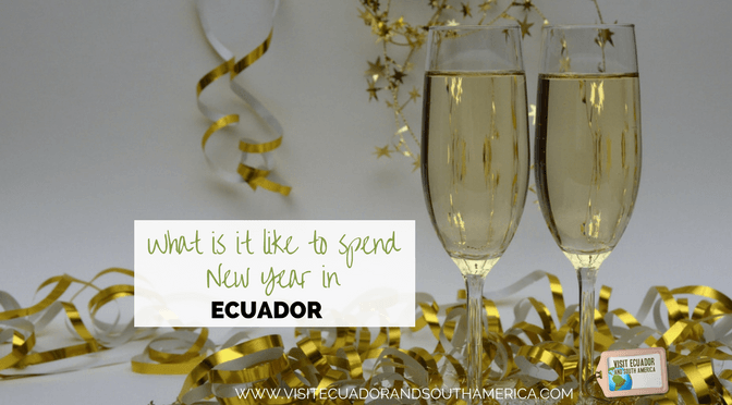 What is it like to spend New Year in Ecuador?