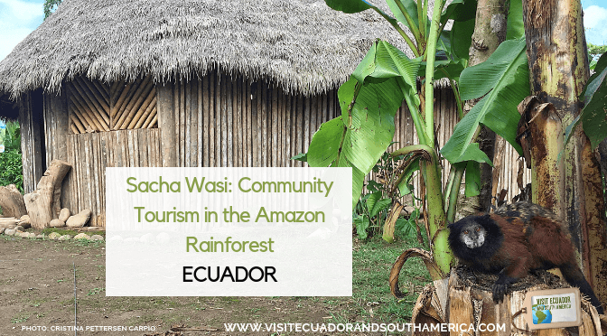 Sacha Wasi: Community Tourism in the Amazon Rainforest, Ecuador