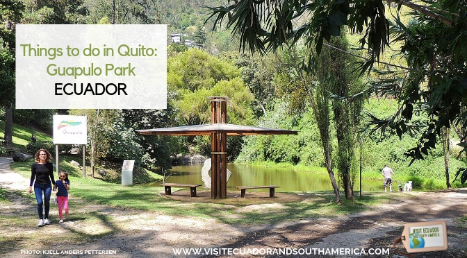 Things to do in Quito: Guapulo Park