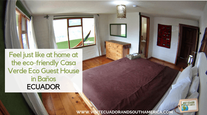 Feel just like at home at the eco-friendly Casa Verde Eco Guest House in Baños, Ecuador