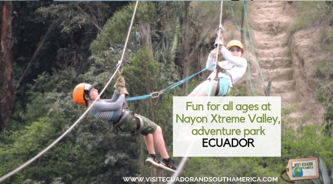 Fun for all ages at Nayon Xtreme Valley, adventure park in Ecuador