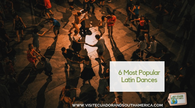 6 Most Popular Latin Dances