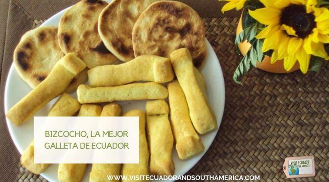 Bizcocho, la mejor galleta de Ecuador