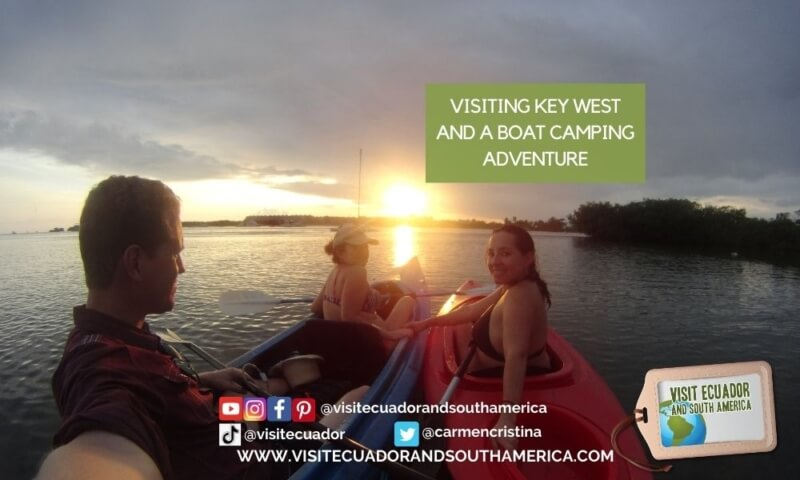 Visiting Key West and a boat camping adventure