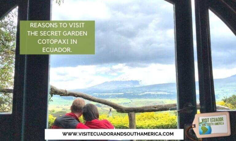 Reasons to visit The Secret Garden Cotopaxi