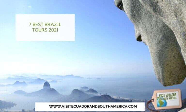 7 best Brazil tours 2021