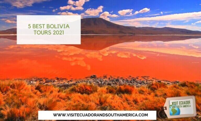 5 Best Bolivia Tours 2021